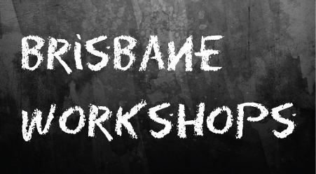 Brisbane Workshops